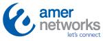 AMER NETWORKS